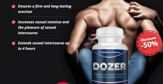 Dozer – Beneficial Male Enhancement Formula That Improves Sex Drive and Enables Men to Unleash Their Power In The Bedroom